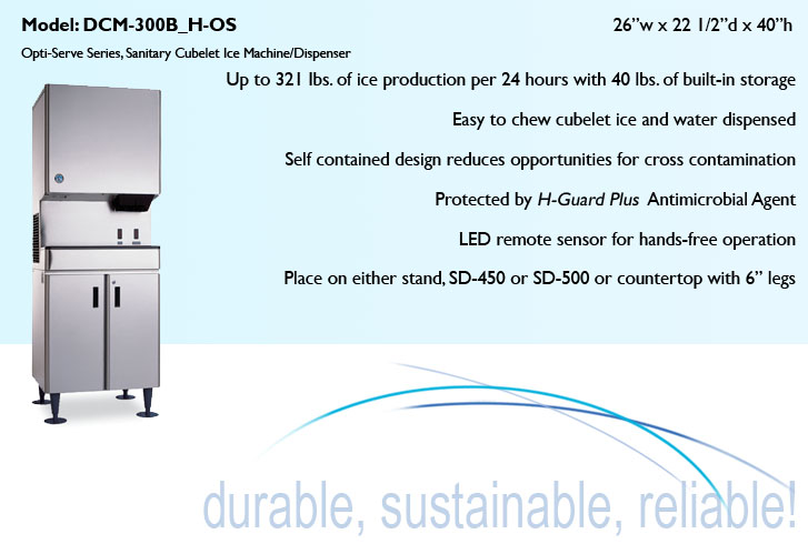 Daily Ice Production Built-In 40 lbs Ice Storage CleanCycle12 H-GUARD Plus an Hoshizaki DCM-300BAH-OS 26 Opti-Serve Series Sanitary Cubelet Ice Machine and Dispenser with 321 lbs